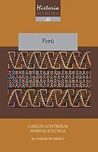 Historia mínima de Perú…