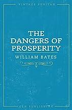 The Dangers of Prosperity (Vintage Puritan)…