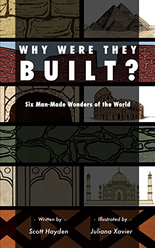 why-were-they-built-six-man-made-wonders-of-the-world