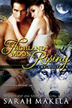Highland Moon Rising (Cry Wolf, #4) by Sarah…