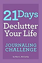 21 Days Declutter Your Life Journaling…