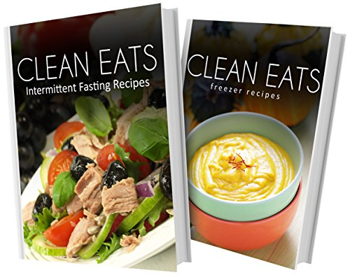 intermittent-fasting-recipes-and-freezer-recipes-2-book-combo-clean-eats