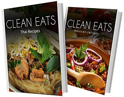 thai-recipes-and-mexican-recipes-2-book-combo-clean-eats