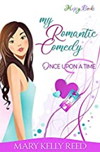 My romantic comedy - Once upon a time (Book…