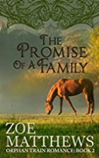 The Promise of a Family (Orphan Train…