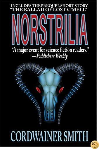 TNorstrilia (with the prequel, The Ballad of Lost C'Mell)