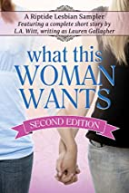 What This Woman Wants by Lauren Gallagher