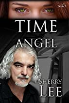 Time Angel: book two in Time Angel series by…