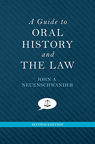 a-guide-to-oral-history-and-the-law-oxford-oral-history-series