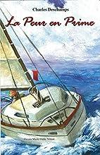 La peur en prime (French Edition) by Charles…