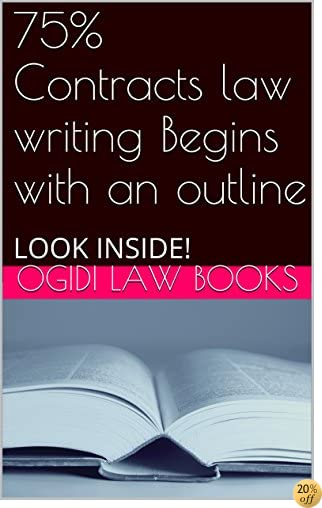 How To Outline A Contract law Essay And Score 75%  (e Borrowing Allowed): Easy-read material -  Pre-exam law study - Look Inside! * Electronic version