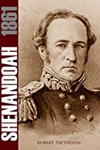 Shenandoah 1861 (Expanded, Annotated) by…