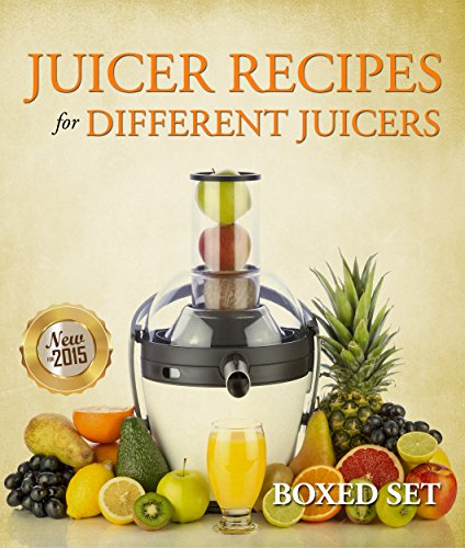 juicer-recipes-for-different-juicers-2015-guide-to-juicing-and-smoothies