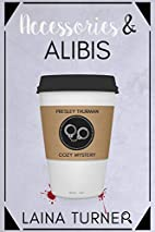 Accessories & Alibis (The Presley Thurman…