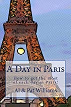 A Day in Paris: How to get the most of each…