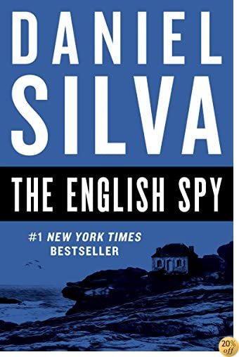 The English Spy (Gabriel Allon Series Book 15)