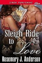 Sleigh Ride to Love (Siren Publishing…
