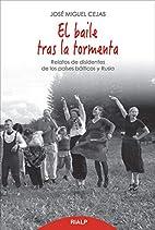 El baile tras la tormenta (Spanish Edition)…