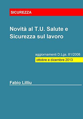 novit-al-tu-salute-e-sicurezza-sul-lavoro-aggiornamenti-dlgs-81-2008-ottobre-e-dicembre-2013-italian-edition