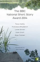 The BBC National Short Story Award 2014 (The…