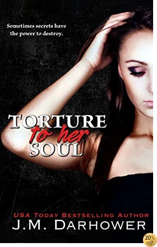 TTorture to Her Soul (Monster in His Eyes Book 2)
