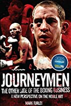 Journeymen: The Other Side of the Boxing…
