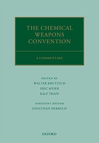 the-chemical-weapons-convention-a-commentary-oxford-commentaries-on-international-law