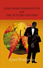 Lord James Harrington and the Autumn Mystery…