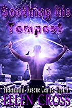 Soothing His Tempest (Preternatural Rescue…