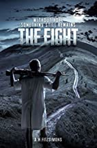 The Fight by A H FITZSIMONS