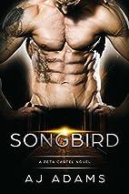 Songbird by A. J. Adams