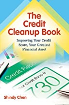Credit Cleanup Book, The: Improving Your…