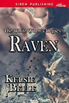 The White Witch's Legacy 1: Raven [The…