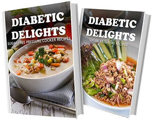 sugar-free-pressure-cooker-recipes-and-sugar-free-thai-recipes-2-book-combo-diabetic-delights