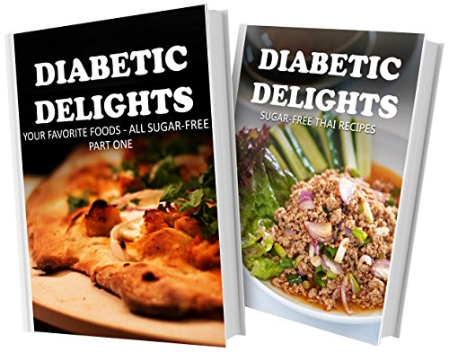 your-favorite-foods-all-sugar-free-part-one-and-sugar-free-thai-recipes-2-book-combo-diabetic-delights