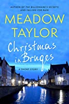 Christmas in Bruges: A Short Story by Meadow…