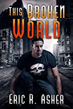 This Broken World (Vesik Book 4) by Eric…