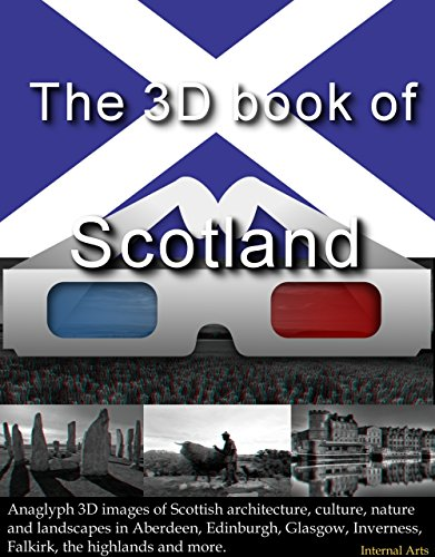 the-3d-book-of-scotland-anaglyph-3d-images-of-scottish-architecture-culture-nature-landscapes-in-aberdeen-edinburgh-glasgow-inverness-falkirk-the-highlands-and-more-3d-books-92