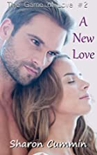 A New Love (The Game of Love #2) by Sharon…