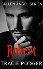 Robert: To accompany the Fallen Angel Series…