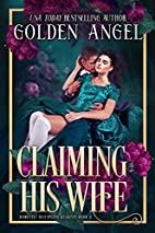 Claiming His Wife (Domestic Discipline Book…