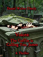 Voices: The Coffin is Calling You, James…