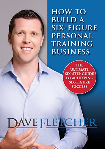 how-to-build-a-six-figure-personal-training-business