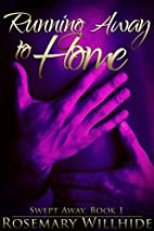 Running Away to Home (Swept Away Book 1) by…
