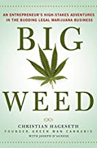Big Weed: An Entrepreneur's High-Stakes…