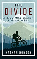The Divide: a 2700 mile search for answers…