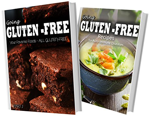 your-favorite-foods-all-gluten-free-part-2-and-recipes-for-auto-immune-diseases-2-book-combo-going-gluten-free