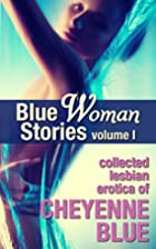 Blue Woman Stories Volume 1: Collected…