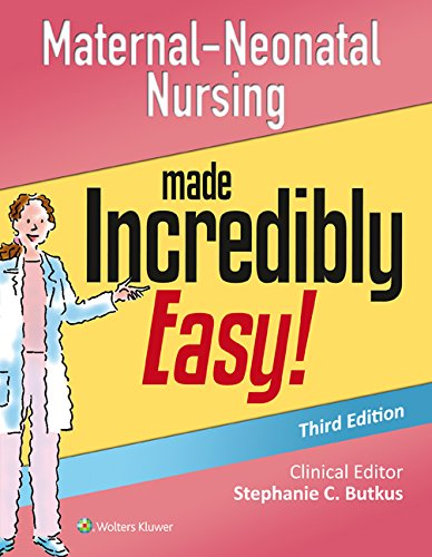 maternal-neonatal-nursing-made-incredibly-easy-incredibly-easy-series