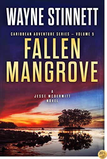 TFallen Mangrove: A Jesse McDermitt Novel (Caribbean Adventure Series Book 5)